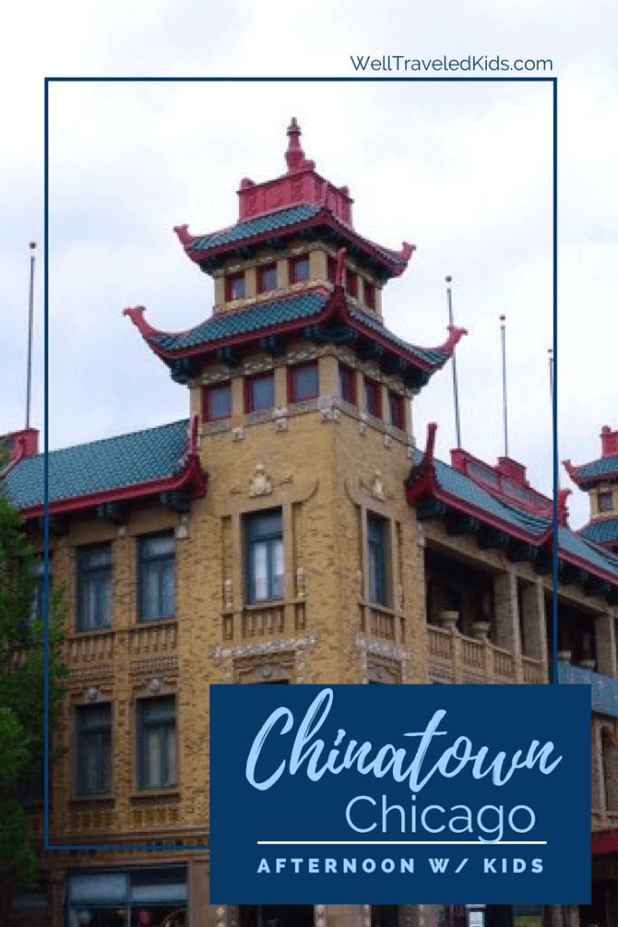 Chicago's Chinatown Neighborhood with Kids