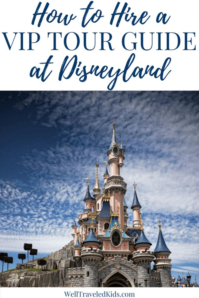 Hire a VIP Guide at Disneyland