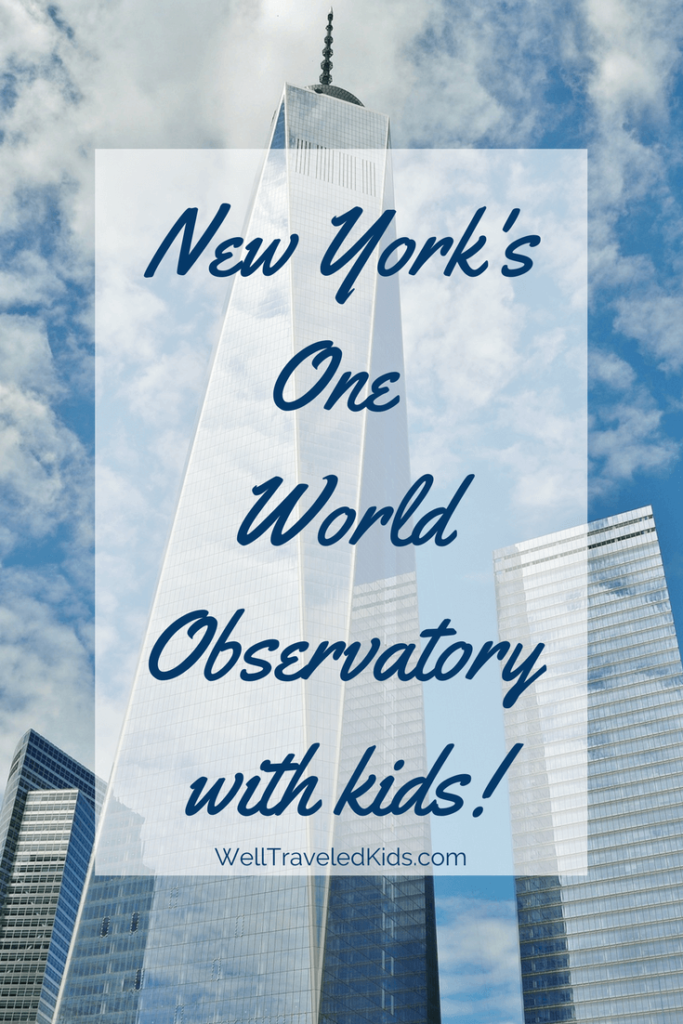 NYC One World Observatory with Kids