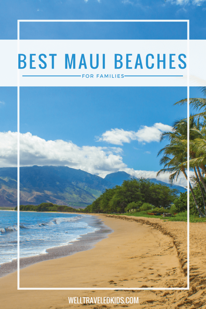 Best Beaches in Maui Hawaii for Kids
