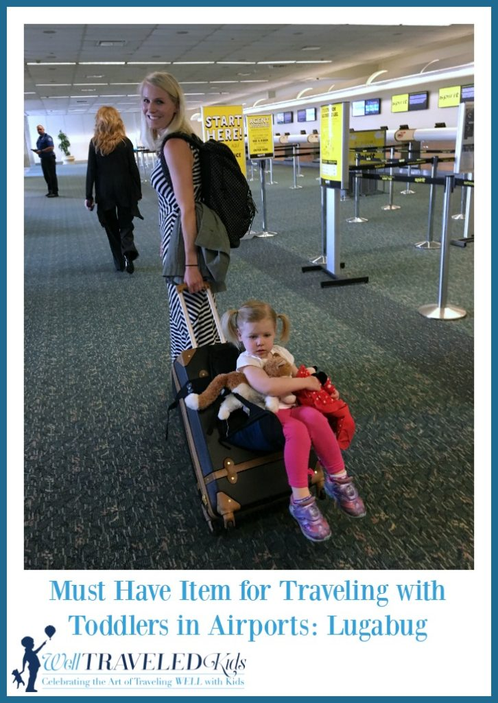 Must Have Item for Traveling with Toddlers in Airports: Lugabug | Travel with baby | toddler travel gear | traveling with kids on airplane