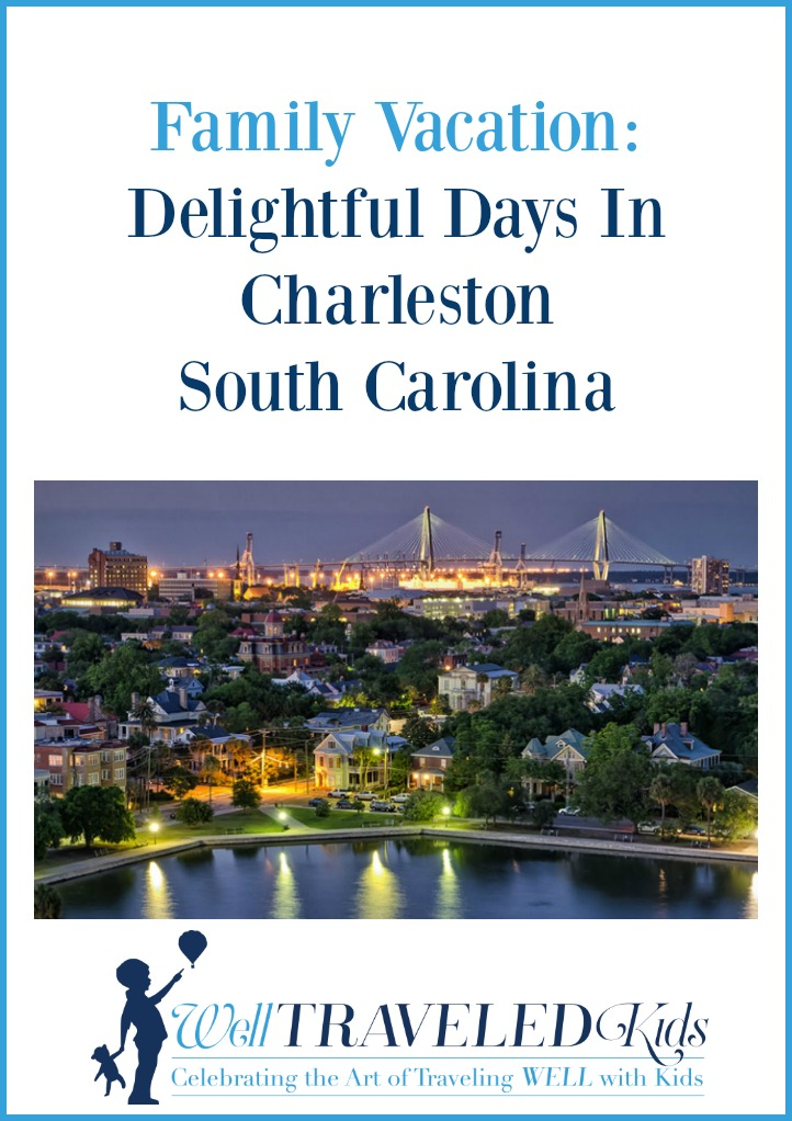 Family Vacation: Delightful Days In Charleston South Carolina with Kids | Stuff to do in Charleston South Carolina with Kids | Best things to do in Charleston for families