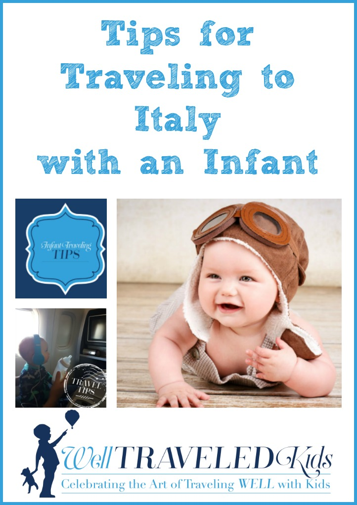 Tips for Traveling to Italy with an Infant| Europe with baby | Flying with baby | Italy family vacation