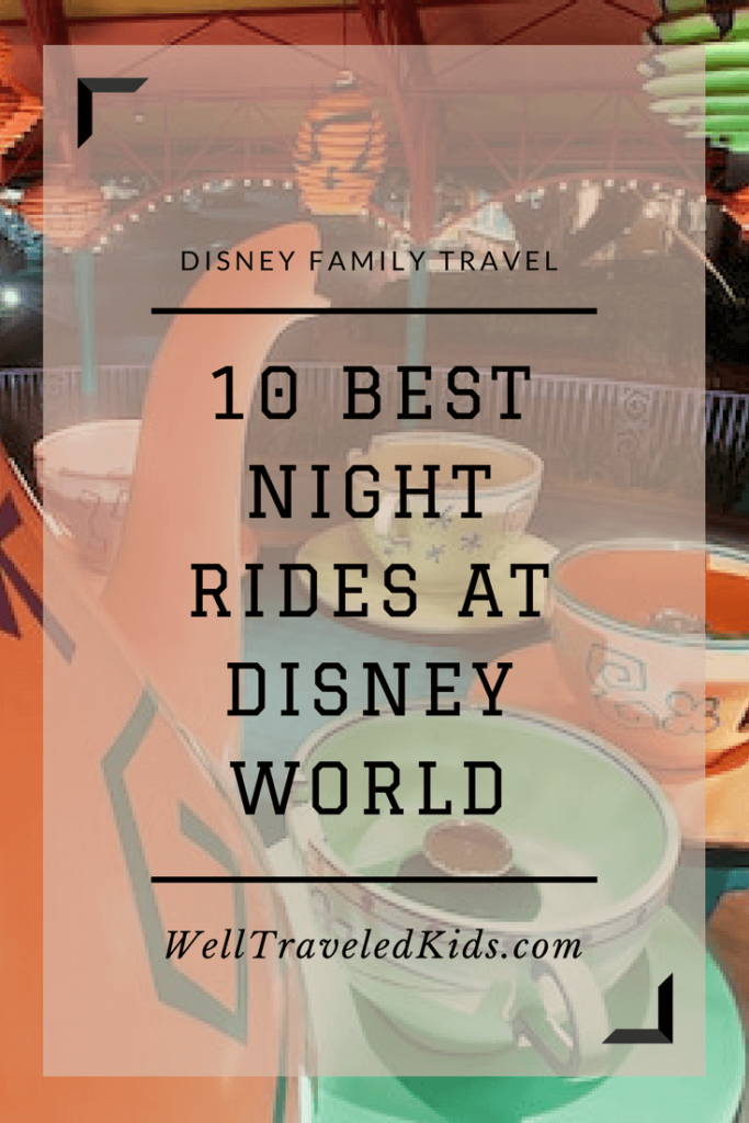 Ten Best Rides at Disney World After Dark