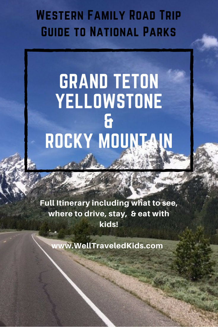 Wild Western Family Road Trip - Guide to Grand Teton, Yellowstone, & Rocky Mountain National Park. Everything you need to plan a road trip with kids! Itinerary, what to see, what to do, where to stay, and where to eat! ************** | National Parks with kids | Wild West Adventure | Western US Road Trip | Grand Teton with Kids | Yellowstone with Kids | Rocky Mountain National Park with Kids | Cody Wyoming | Buffalo Bill Center of the West | Old Faithful | Jackson Hole