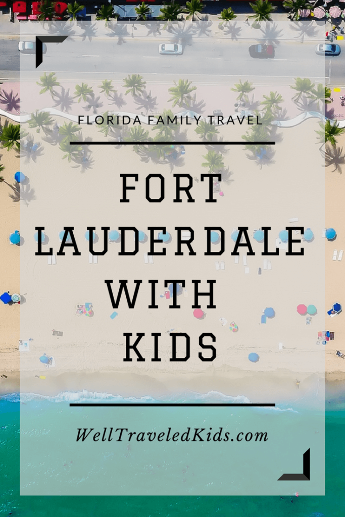 Aerial View: Fort Lauderdale with Kids