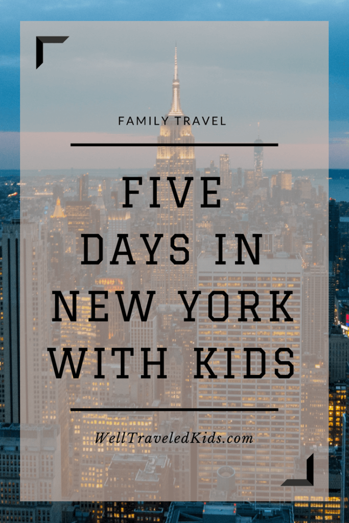 Five Days in New York with a Five Year Old