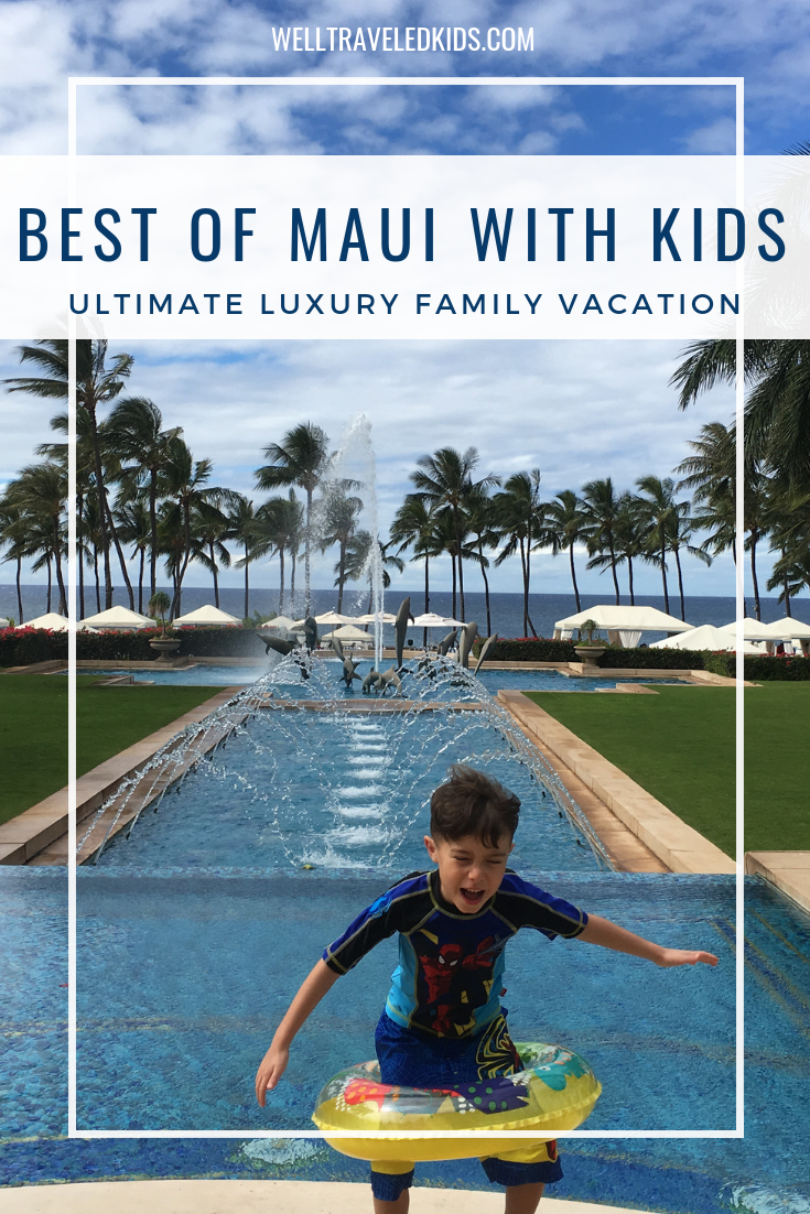 Ultimate Family Luxury Vacation in Maui